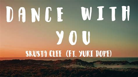 Dance With You - Skusta Clee ft