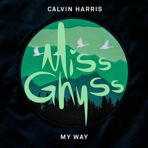 Calvin Harris - My Way (Miss Ghyss Remix) | We Rave You