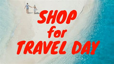 Shop For Travel Day   Biteable