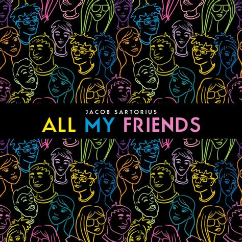 All My Friends by Jacob Sartorius on Spotify