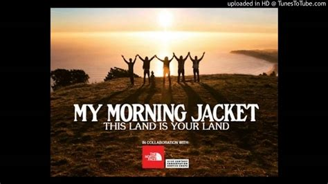 My Morning Jacket - This Land Is Your Land Chords - Chordify