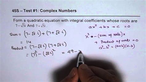 Given Complex Roots Write Quadratic Equation - YouTube