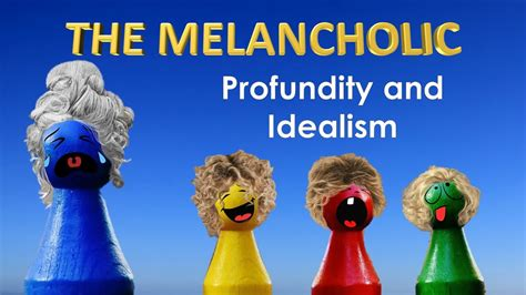 The Melancholic Personality Type - The Four Temperaments